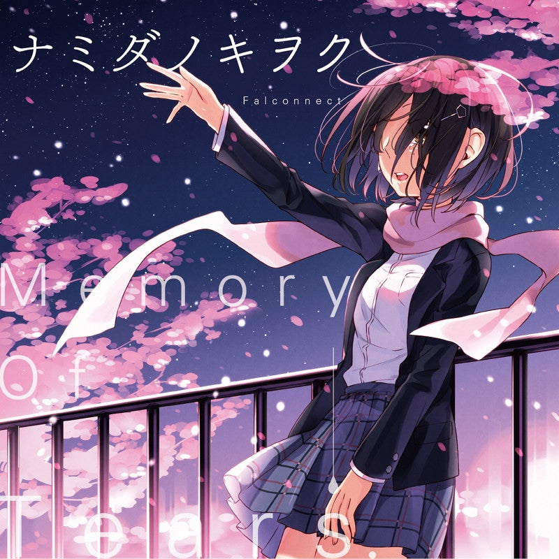 (Album) Namida no Kiwoku (Memory of Tears) by Falconnect