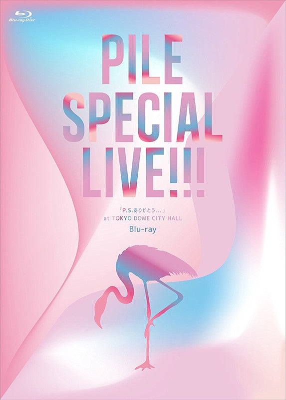 "(Blu-ray) Pile Special Live!!! ""P.S.Arigato..."" at Tokyo Dome City Hall"