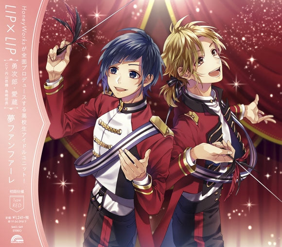 (Character Song) Yume Fanfare by LIPxLIP (Yujiro & Aizo/CV: Koki Uchiyama & Nobunaga Shimazaki) [First Run Limited Edition, Type RED]