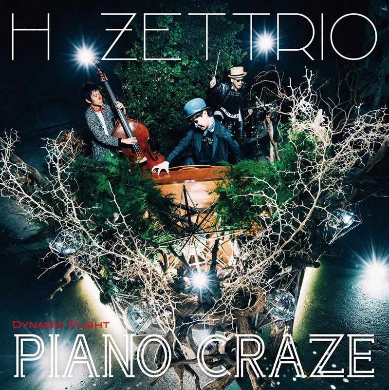 (Album) PIANO CRAZE DYNAMIC FLIGHT Ver by H ZETTRIO