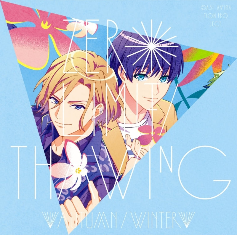 (Theme Song) A3! TV Series SEASON AUTUMN & WINTER ED: ZERO LIMIT/Thawing by Autumn Troupe & Winter Troupe