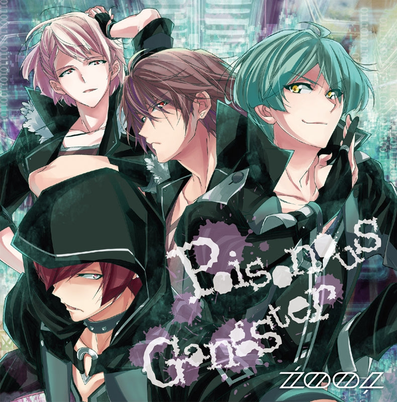 (Character Song) IDOLiSH7 Game: Poisonous Gangster by ZOOL