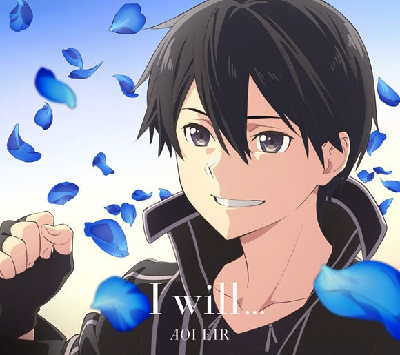 (Theme Song) Sword Art Online: Alicization TV Series War of Underworld 2nd Cour ED: I will. . . by Eir Aoi [Production Limited Regular Edition]