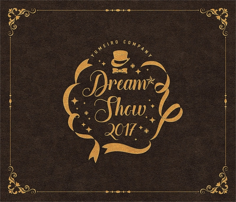 (Blu-ray) Yumeiro Cast: DREAM☆SHOW 2017 LIVE [First Run Limited Edition]