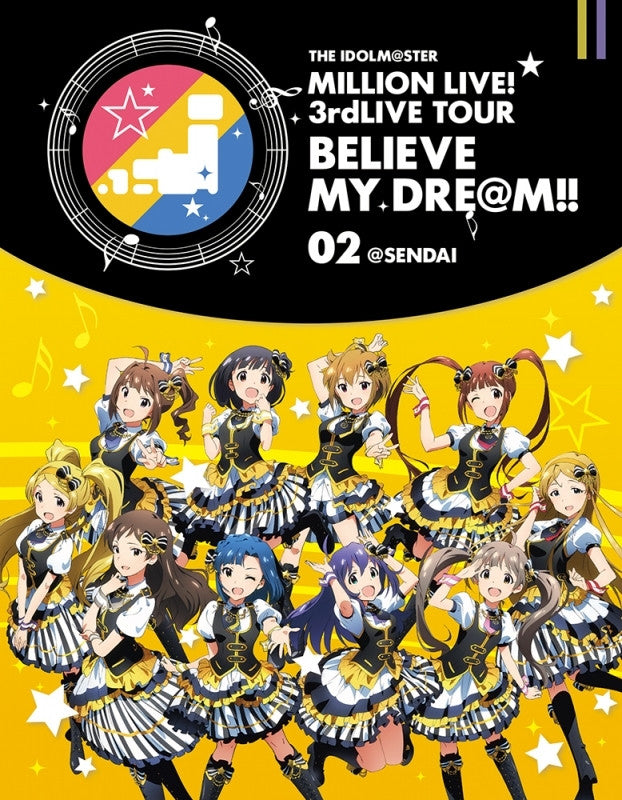 (Blu-ray) THE IDOLM@STER MILLION LIVE! 3rd LIVE TOUR BELIEVE MY DRE@M!! 02@SENDAI