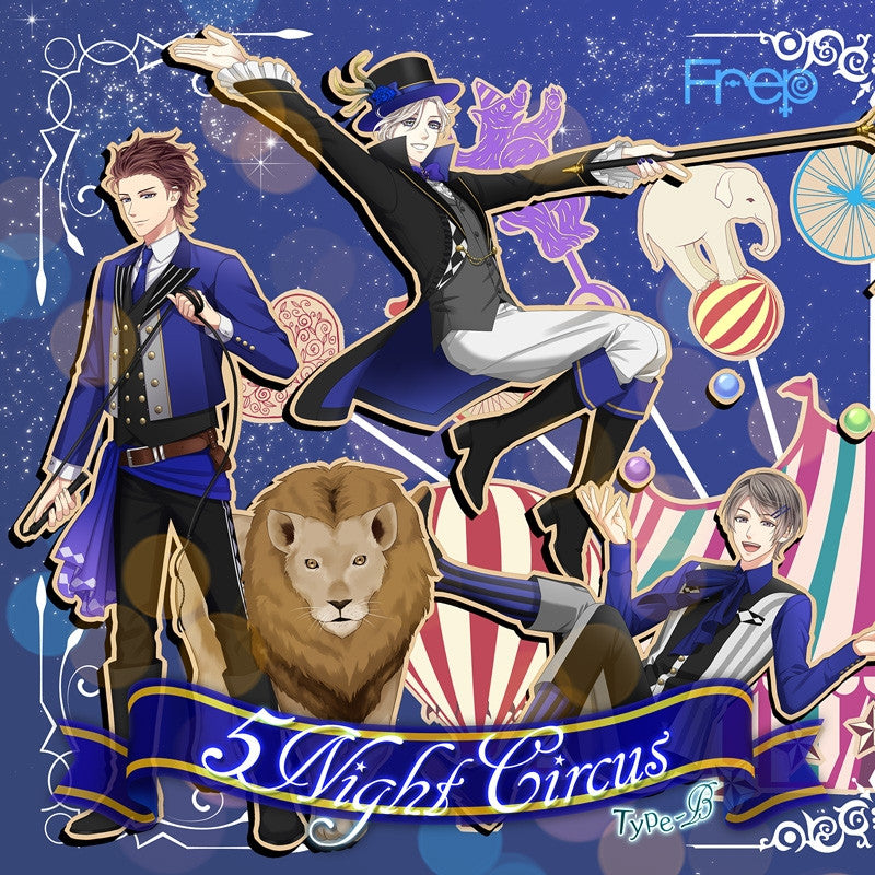 (Character Song) Frep: 5Night Circus Type-B (Gekitou School - Hikaru & Sara & Yuuma) [animate Limited Edition]