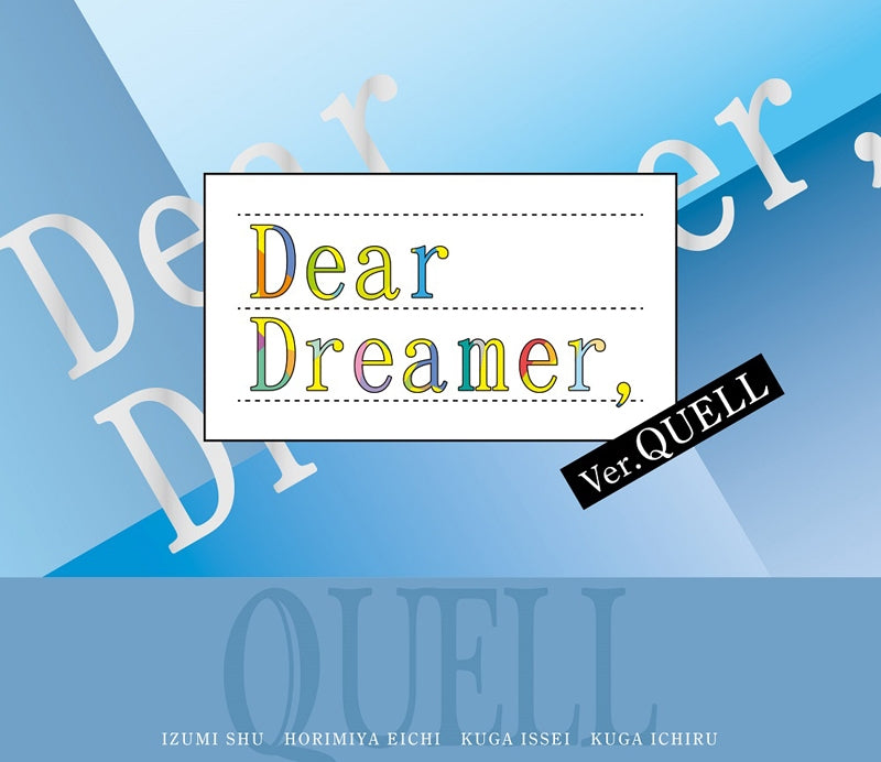 (Character Song) TSUKIPRO THE ANIMATION TV Series: Dear Dreamer, by QUELL