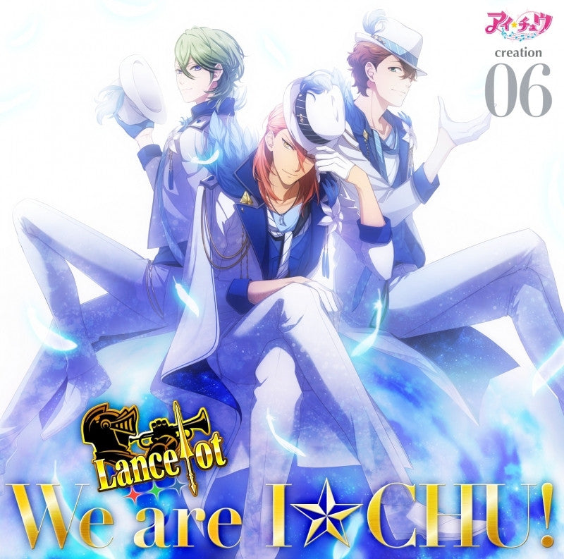 (Character song) I-Chu creation 06. Lancelot [Regular Edition]