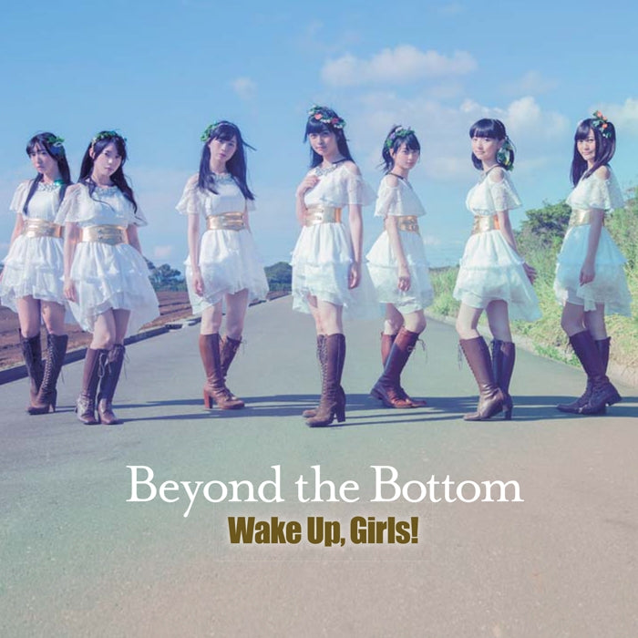 [a](Theme Song) Wake Up,Girls! the Movie: Beyond the Bottom Theme Song: Beyond the Bottom by Wake Up,Girls! [w/ DVD] Animate International
