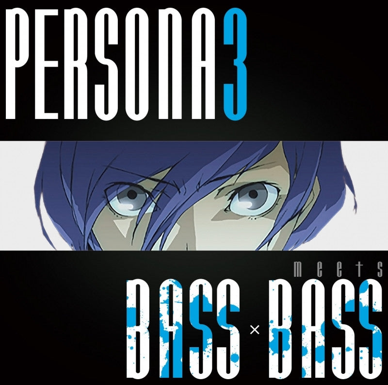 (Album) PERSONA 3 meets BASS×BASS