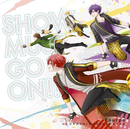 (Theme Song) Star-Mu TV Series: Season 2 OP - SHOW MUST GO ON!! by Fourpe (voiced by UraShimaSakataSen) [Limited Edition]