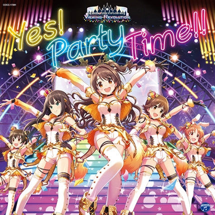 (Character Song) THE IDOLM@STER (Idolmaster) Cinderella Girls VIEWING REVOLUTION Yes! Party Time!!