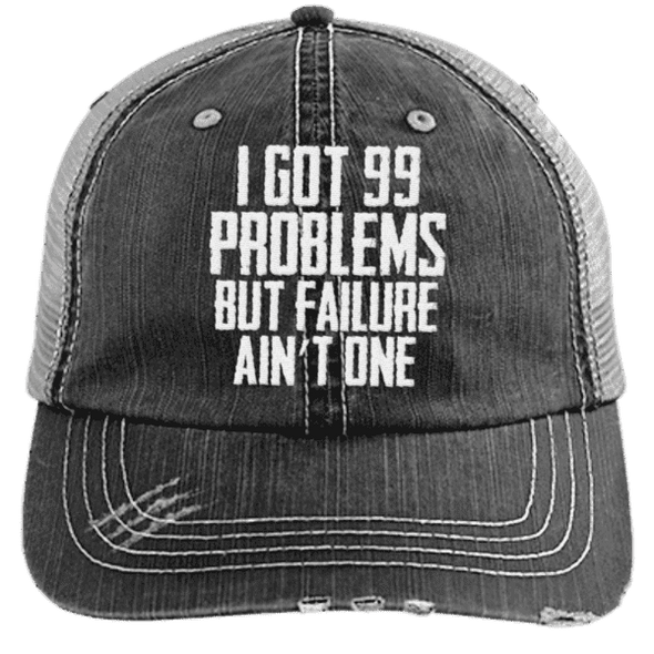 99 Problems Failure Ain't One Hats CustomCat Black/Grey One Size