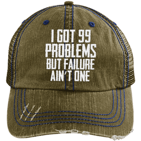 99 Problems Failure Ain't One Hats CustomCat Brown/Navy One Size