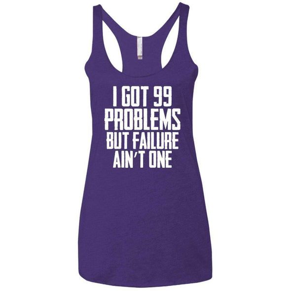 99 Problems Failure Ain't One T-Shirts CustomCat Purple X-Small
