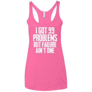 99 Problems Failure Ain't One T-Shirts CustomCat Vintage Pink X-Small