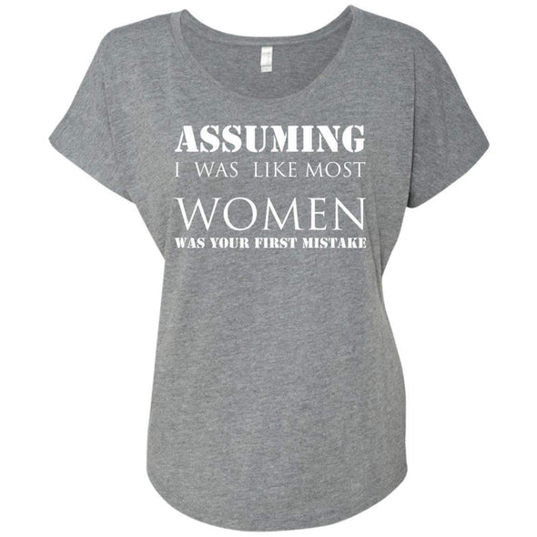 Assuming I was Like Most Women T-Shirts CustomCat Premium Heather X-Small