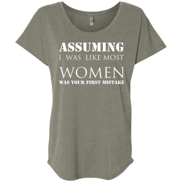 Assuming I was Like Most Women T-Shirts CustomCat Venetian Grey X-Small