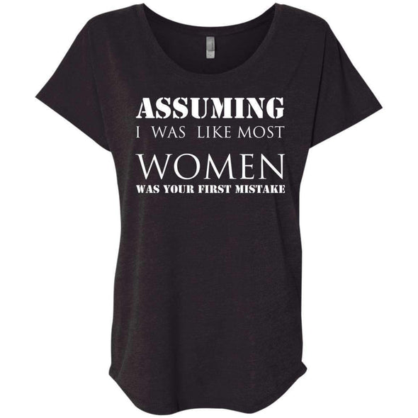 Assuming I was Like Most Women T-Shirts CustomCat Vintage Black X-Small