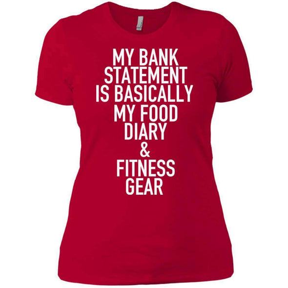 Bank Statement is Food Diary & Fitness Gear T-Shirts CustomCat Red X-Small