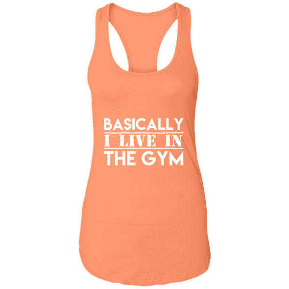 Basically I Live In The Gym Ideal Racerback Tank T-Shirts CustomCat Light Orange X-Small