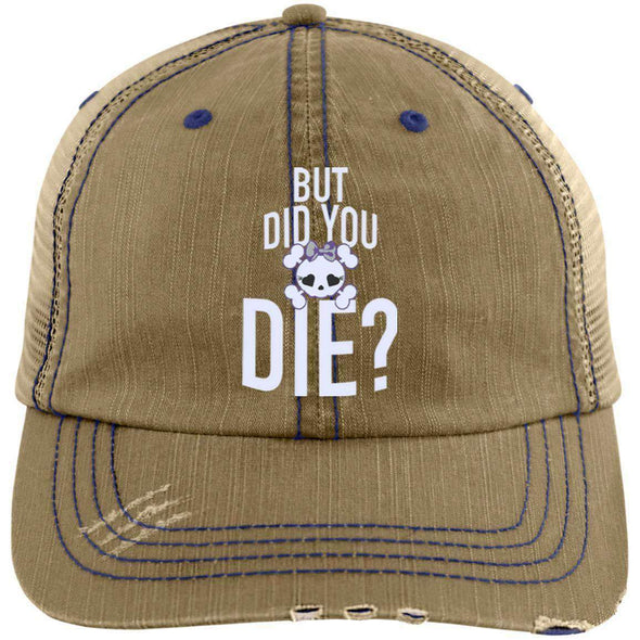 But Did You Die Hats CustomCat Khaki/Navy One Size