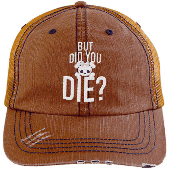 But Did You Die Hats CustomCat Orange/Navy One Size