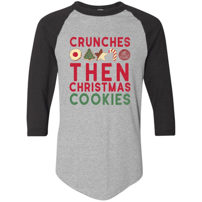 Crunches-then-christmas-cookies Apparel CustomCat Raglan Jersey Athletic Heather/Black S