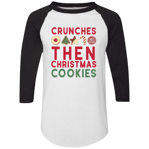 Crunches-then-christmas-cookies Apparel CustomCat Raglan Jersey White/Black S