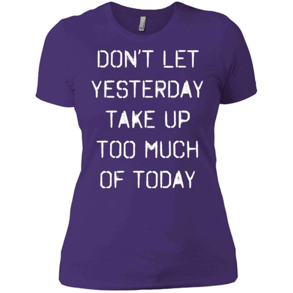 dont let yesterday take up too much of today T-Shirts CustomCat Purple Rush/ X-Small