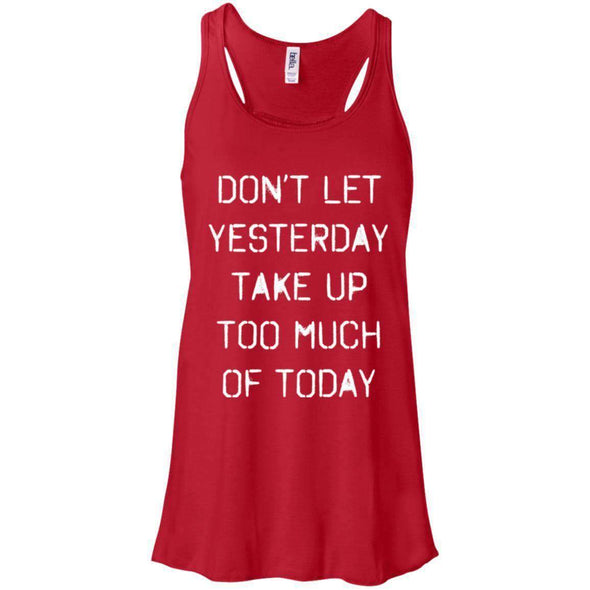 dont let yesterday take up too much of today T-Shirts CustomCat Red X-Small