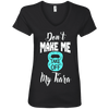 Don't Make Me Take Off My Tiara Apparel CustomCat Ladies' V-Neck Tee Black Small