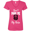 Don't Make Me Take Off My Tiara Apparel CustomCat Ladies' V-Neck Tee Hot Pink Small