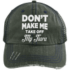 Don't Make Me Take Off My Tiara Trucker Cap Apparel CustomCat 6990 Distressed Unstructured Trucker Cap Dark Green/Navy One Size