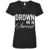 Drown Me in Sweat Tees Apparel CustomCat 88VL Anvil Ladies' V-Neck T-Shirt Black Small