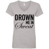 Drown Me in Sweat Tees Apparel CustomCat 88VL Anvil Ladies' V-Neck T-Shirt Heather Grey Small