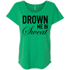 Drown Me in Sweat Tees Apparel CustomCat NL6760 Next Level Ladies' Triblend Dolman Sleeve Envy X-Small