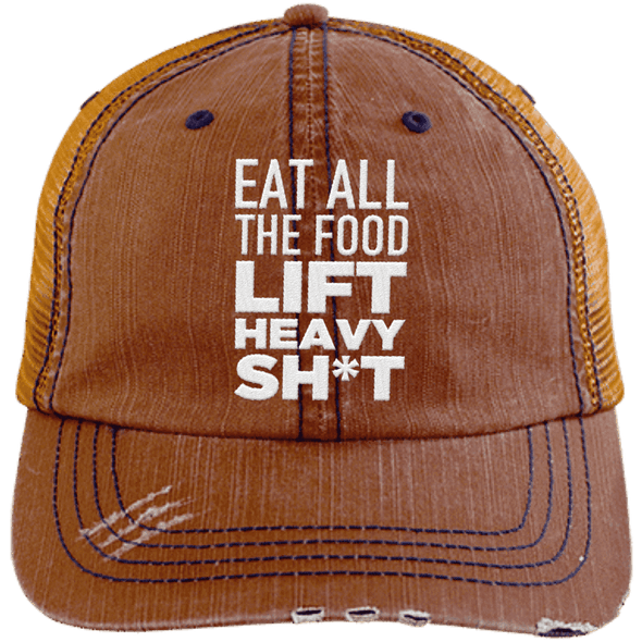 Eat All the Food, Lift Heavy Sh*t Trucker Cap Apparel CustomCat 6990 Distressed Unstructured Trucker Cap Orange/Navy One Size