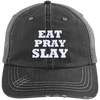 Eat Pray Slay Distressed Trucker Cap Apparel CustomCat 6990 Distressed Unstructured Trucker Cap Black/Grey One Size