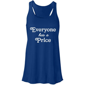 Everyone has a Price Racerback Tank T-Shirts CustomCat True Royal X-Small