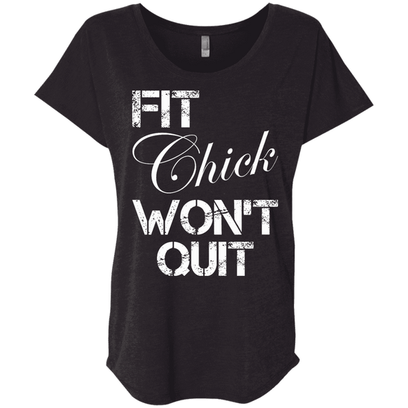 Fit Chick Won't Quit Tees Apparel CustomCat NL6760 Next Level Ladies' Triblend Dolman Sleeve Vintage Black X-Small