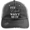 Fit Chick Won't Quit Trucker Cap Apparel CustomCat 6990 Distressed Unstructured Trucker Cap Black/Grey One Size