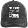 Fix Your Ponytail and Finish Your Set Trucker Cap Apparel CustomCat 6990 Distressed Unstructured Trucker Cap Black/Grey One Size