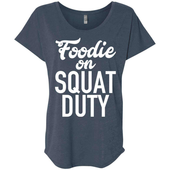 Foodie on Squat Duty T-Shirts CustomCat Indigo X-Small