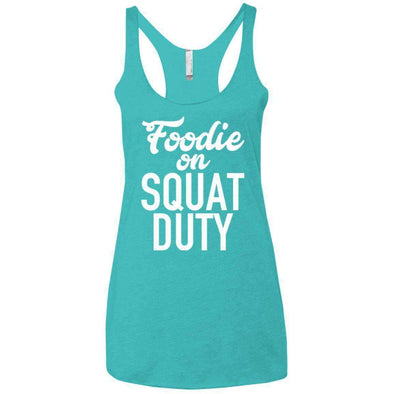 Foodie on Squat Duty T-Shirts CustomCat Tahiti Blue X-Small