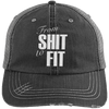 From Shit to Fit Trucker Cap Apparel CustomCat 6990 Distressed Unstructured Trucker Cap Black/Grey One Size