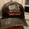 Girls Just Wanna Have Guns Distressed Trucker Cap Apparel CustomCat