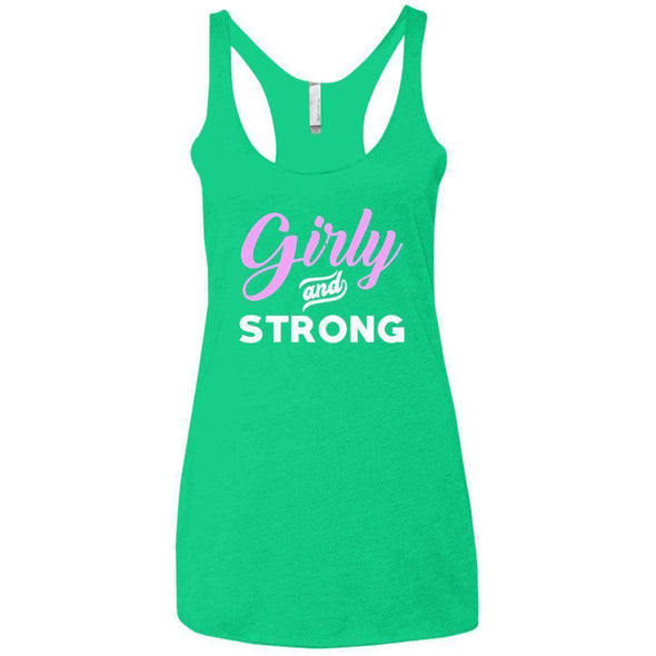 Girly & Strong T-Shirts CustomCat Envy X-Small