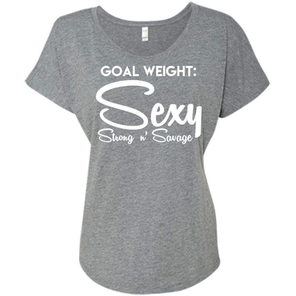 Goal Weight, Sexy Strong n' Savage T-Shirts CustomCat Premium Heather X-Small