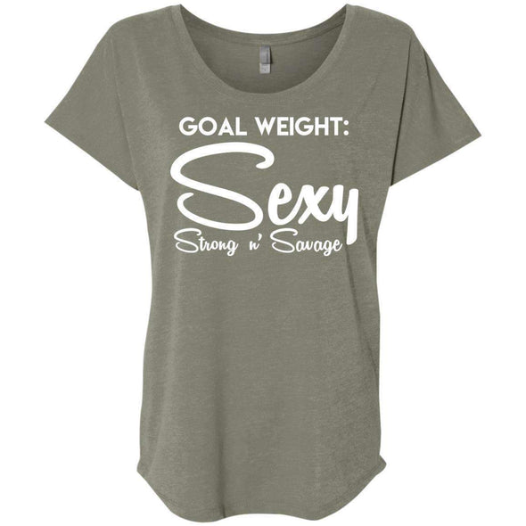 Goal Weight, Sexy Strong n' Savage T-Shirts CustomCat Venetian Grey X-Small